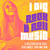 I Dig Rock n' Roll Music: A Celebration of Folk-Rock Music, Then and Now